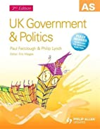 UK Government & Politics (As) by Philip…