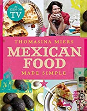 Mexican Food Made Simple de Thomasina Miers