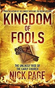 Kingdom of Fools: The Unlikely Rise of the…