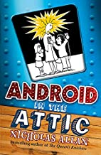 Android in The Attic by Nicholas Allan