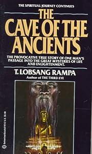 The Cave of the Ancients par T. Lobsang…