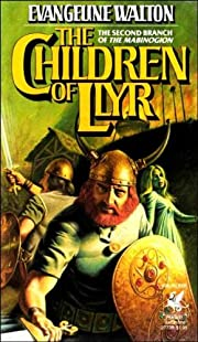 The Children of Llyr ( The Second Branch of…