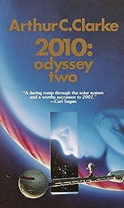 2010: Odyssey Two par Arthur C. Clarke