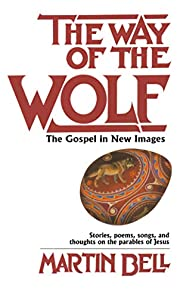 Way of the Wolf af Martin Bell