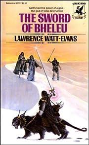The Sword of Bheleu – tekijä: Lawrence…