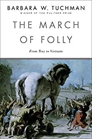The March of Folly: From Troy to Vietnam –…