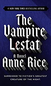 The Vampire Lestat (Vampire Chronicles, Book…