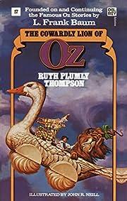 The Cowardly Lion of Oz (Wonderful Oz Books,…