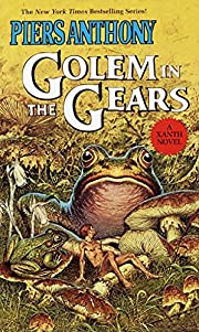 Golem in the Gears (The Magic of Xanth, Book…