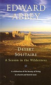 Desert Solitaire por Edward Abbey