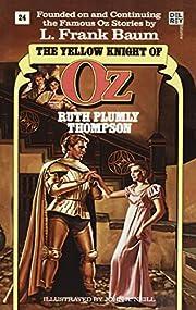 Yellow Knight of Oz (Wonderful Oz Book, No…