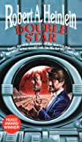 Double Star (1956) (Book) written by Robert A. Heinlein