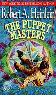 Puppet Masters – tekijä: Robert A.…