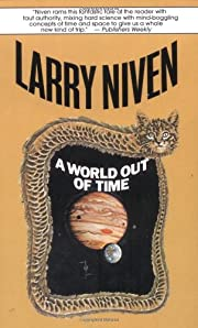A World Out of Time af Larry Niven