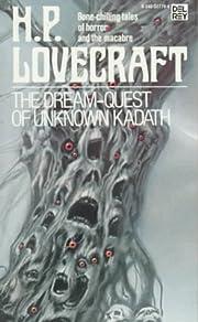 The Dream-Quest of Unknown Kadath av H. P.…