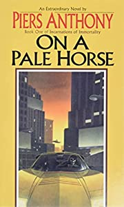 On a Pale Horse (Incarnations of…