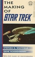 The Making of Star Trek by Stephen E.…