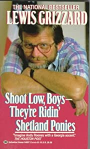 Shoot Low, Boys--They're Ridin'…