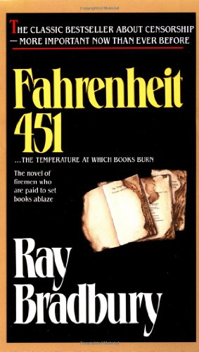 Fahrenheit 451 written by Ray Bradbury