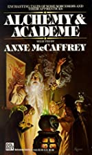 Alchemy and Academe by Anne McCaffrey
