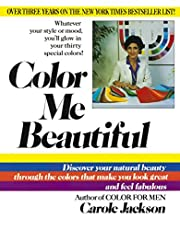 Color Me Beautiful: Discover Your Natural…