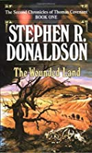 The Wounded Land (The Second Chronicles of…
