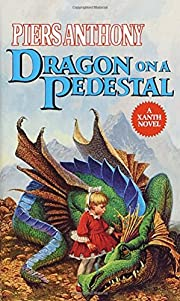 Dragon on a Pedestal (Xanth) av Piers…