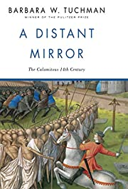 A Distant Mirror: The Calamitous 14th…