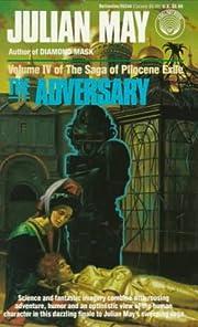 The Adversary por Julian May
