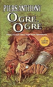 Ogre, Ogre (Xanth Novels) por Piers Anthony