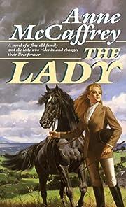The Lady: A Novel af Anne McCaffrey