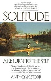 Solitude: A Return to the Self de Anthony…