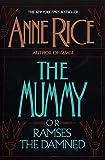 The Mummy or Ramses the Damned – tekijä:…