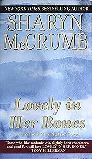 Lovely in Her Bones de Sharyn McCrumb