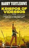 Krispos of Videssos (The Tale of Krispos)