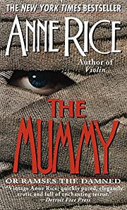 The mummy, or Ramses the damned por Anne…