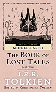 The Book of Lost Tales, Part Two (The…