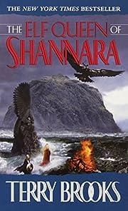 The Elf Queen of Shannara (Heritage of…