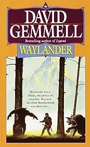 Waylander (Drenai Tales, Book 4) –…