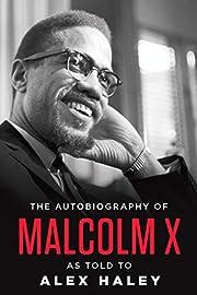 The autobiography of Malcolm X de Malcolm X,…