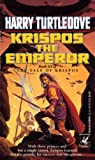 Krispos the Emperor (The Tale of Krispos)