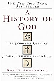 A History of God: The 4,000-Year Quest of…