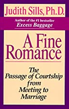 A Fine Romance: The Passage of Courtship…
