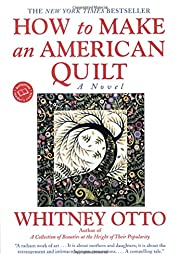 How to Make an American Quilt por Whitney…