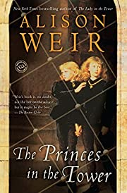 The Princes in the Tower av Alison Weir