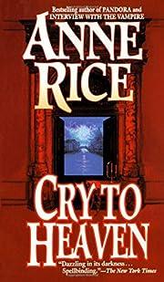 Cry to Heaven – tekijä: Anne Rice