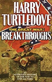Breakthroughs (The Great War, Book 3) av…