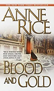 Blood and Gold (Vampire Chronicles) –…