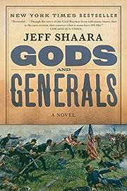 Gods and Generals: A Novel of the Civil War…
