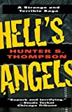 Hell's Angels: A Strange and Terrible Saga, Thompson, Hunter S.